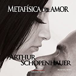 Metafisica del amor [Metaphysics of Love]