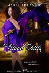 Blood Chills (Blood Hunters series Book 5)