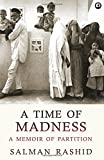 A Time of Madness: A Memoir of Partition