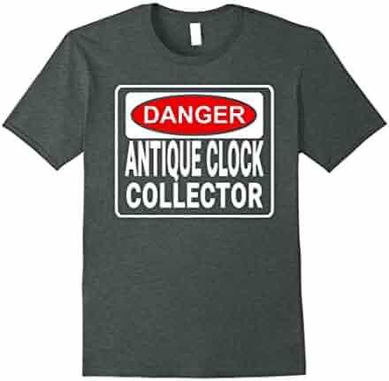 Danger Antique Clock Collector Funny T-shirt