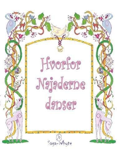 Hvorfor Najaderne danser (Danish Edition) PDF