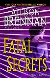 Fatal Secrets: A Novel of Suspense (FBI Trilogy Book 2)