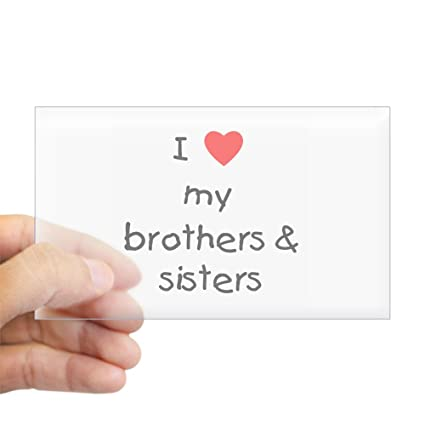 Amazoncom Cafepress I Love My Brothers Sisters Rectangle
