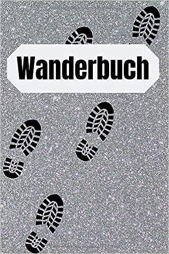 Wanderbuch: Gipfelbuch : Wandertagebuch zum selber ...