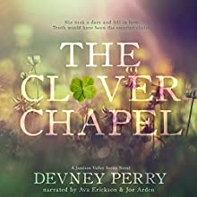 The Clover Chapel: Jamison Valley, Book 2 Audiobook by Devney Perry Narrated by Joe Arden, Ava Erickson