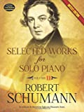 Selected Works for Solo Piano: Urtext Edition: 2