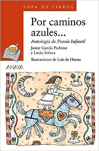 Por caminos azules... Literatura Infantil 6-11 Años - Sopa ...