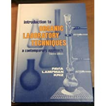 Introduction to Organic Laboratory Techniques: A Contemporary Approach