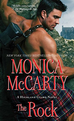 (The Rock (The Highland Guard Book 11))