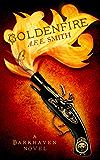 Goldenfire (The Darkhaven Novels, Book 2)
