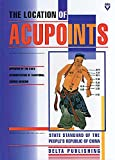 img - for The Location of Acupoints book / textbook / text book