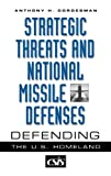 Strategic Threats and National Missile Defenses, Anthony H. Cordesman, 0275974251