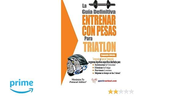 La guía definitiva - Entrenar con pesas para triatlón ...