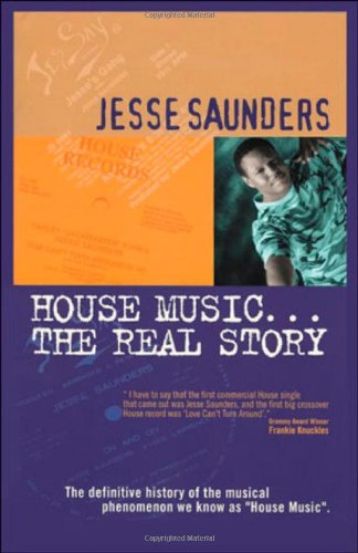 House Music…The Real Story