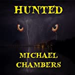 Hunted | Michael Chambers