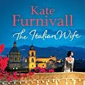 The Italian Wife Audiobook by Kate Furnivall Narrated by Jane McDowell