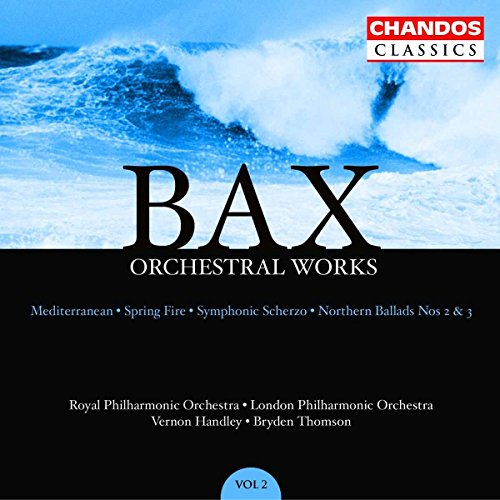 Bax: Orchestral Works, Vol. 2 ()