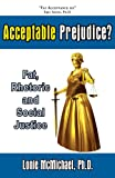Acceptable Prejudice? Fat, Rhetoric and Social Justice, Lonie McMichael, 1597190659