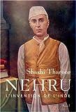 Nehru : L'invention de l'Inde