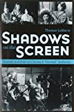 Shadows on the Screen: Tanizaki Jun'ichiro on Cinema and