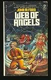 Web of Angels, John M. Ford, 0671829475