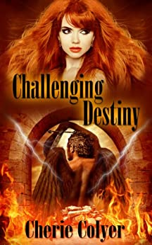 Challenging Destiny by [Colyer, Cherie]