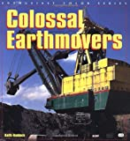 img - for Colossal Earthmovers (Enthusiast Color) book / textbook / text book