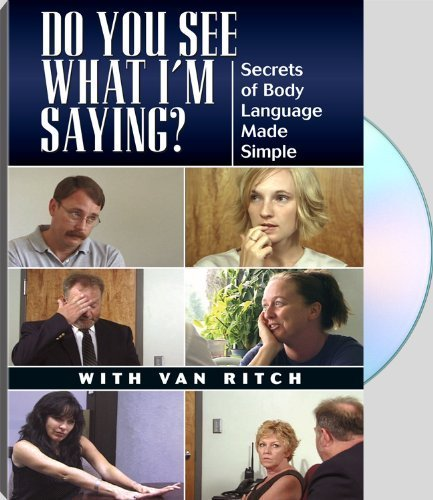 Do You See What I'm Saying? Secrets of Body Language Made Simple by Paladin - Language Press