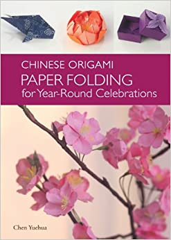 the chinese origami paper folding for yearround