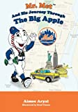 Mr. Met and his Journey Through the Big Apple