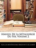 Manuel de la Métallurgie du Fer, Carl Johann Bernhard Karsten and F. J. Culmann, 1144327121