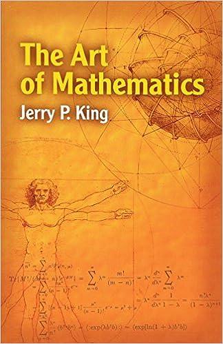 5765606184 The Art of Mathematics (Dover Books on Mathematics): Jerry P. King:  9780486450209: Amazon.com: Books