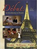 img - for Debuts: An Introduction to French, 2nd Edition (Book & Bind-in Passcode) book / textbook / text book