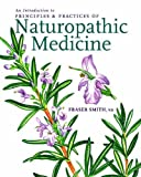 PRINCIPLES & PRACTICES OF NATUROPATHIC MEDICINE