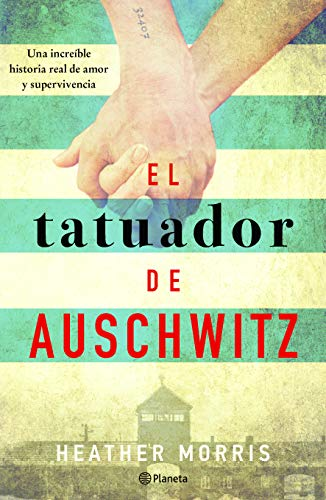 Book cover from El tatuador de Auschwitz (Spanish Edition) by Heather Morris