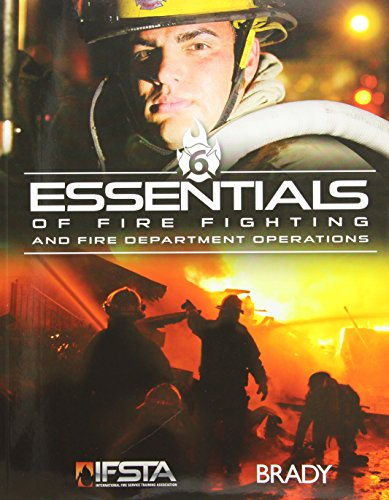 Essentials of Fire Fighting and Fire Department Operations (6th Edition) PDF