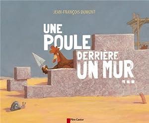 """Afficher """"Une poule derrière un mur"""""""