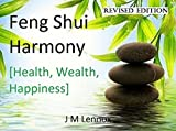 Feng Shui Harmony [Health, Wealth, Happiness]