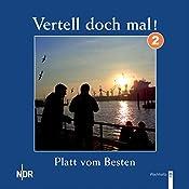 Platt vom Besten (Vertell doch mal! 2)    NDR Welle Nord