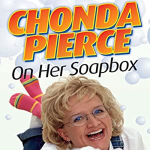 Chonda Pierce on Her Soapbox Audiobook