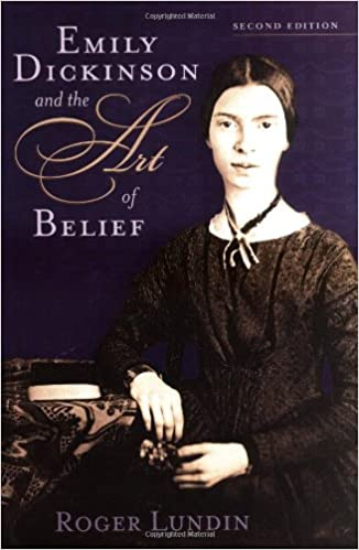 Read Emily Dickinson and the Art of Belief (Library of Religious Biography (LRB)) PDF, azw (Kindle)