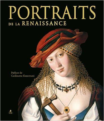 En ligne téléchargement gratuit PORTRAITS DE LA RENAISSANCE pdf epub