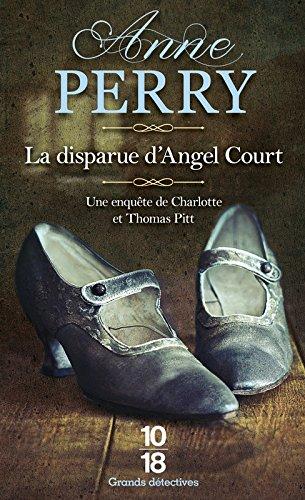 La Disparue d'Angel Court - poche (30) Poche – 3 mars 2016 Anne PERRY Florence BERTRAND 10 X 18 2264068744