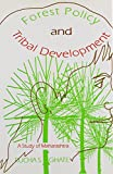 Forest Policy and Tribal Development 9788170224181