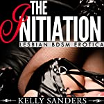 The Initiation | Kelly Sanders