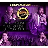 Bishop K.W. Brown Presents Earl Bynum And The Mounty Unit Choir Live [CD/DVD Combo]