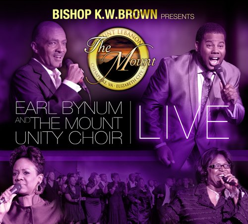 Bishop K.W. Brown Presents Earl Bynum And The Mounty Unit Choir Live [CD/DVD Combo] by Capitol Christian Distribution