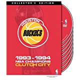 Houston Rockets: 1993-1994 Champions - Clutch City