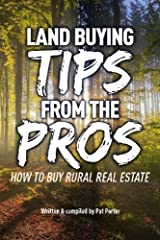 Land Buying Tips From the Pros: How to Buy Rural Real Estate Paperback