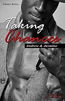 Taking Chances (Chance Series) by [Bliss, J]